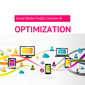 Social Profile Creation and Optimization