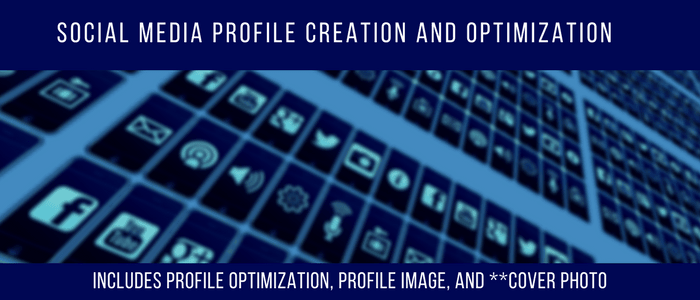 Social Media Profile Creation and Optimization 1