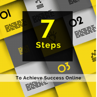 7 steps to achieve success online