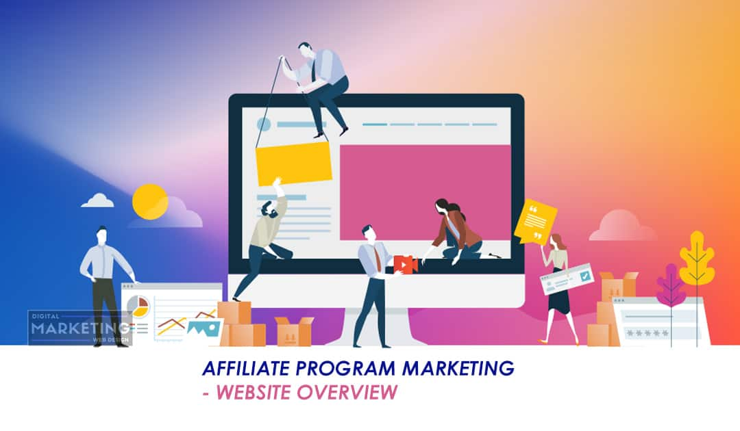 Affiliate Program Marketing – Website Overview