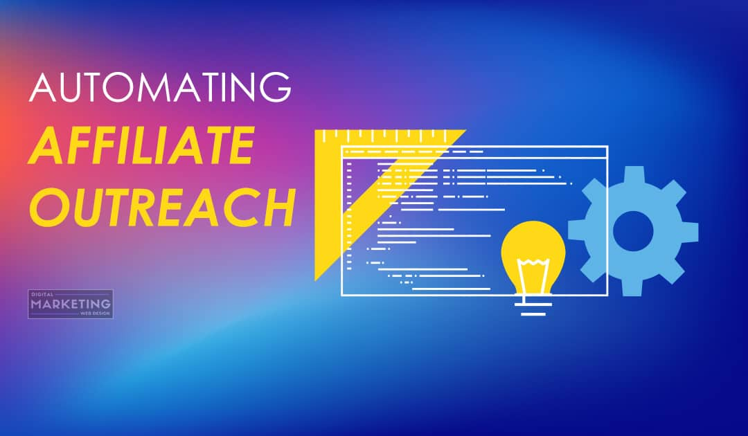 Automating Affiliate Outreach
