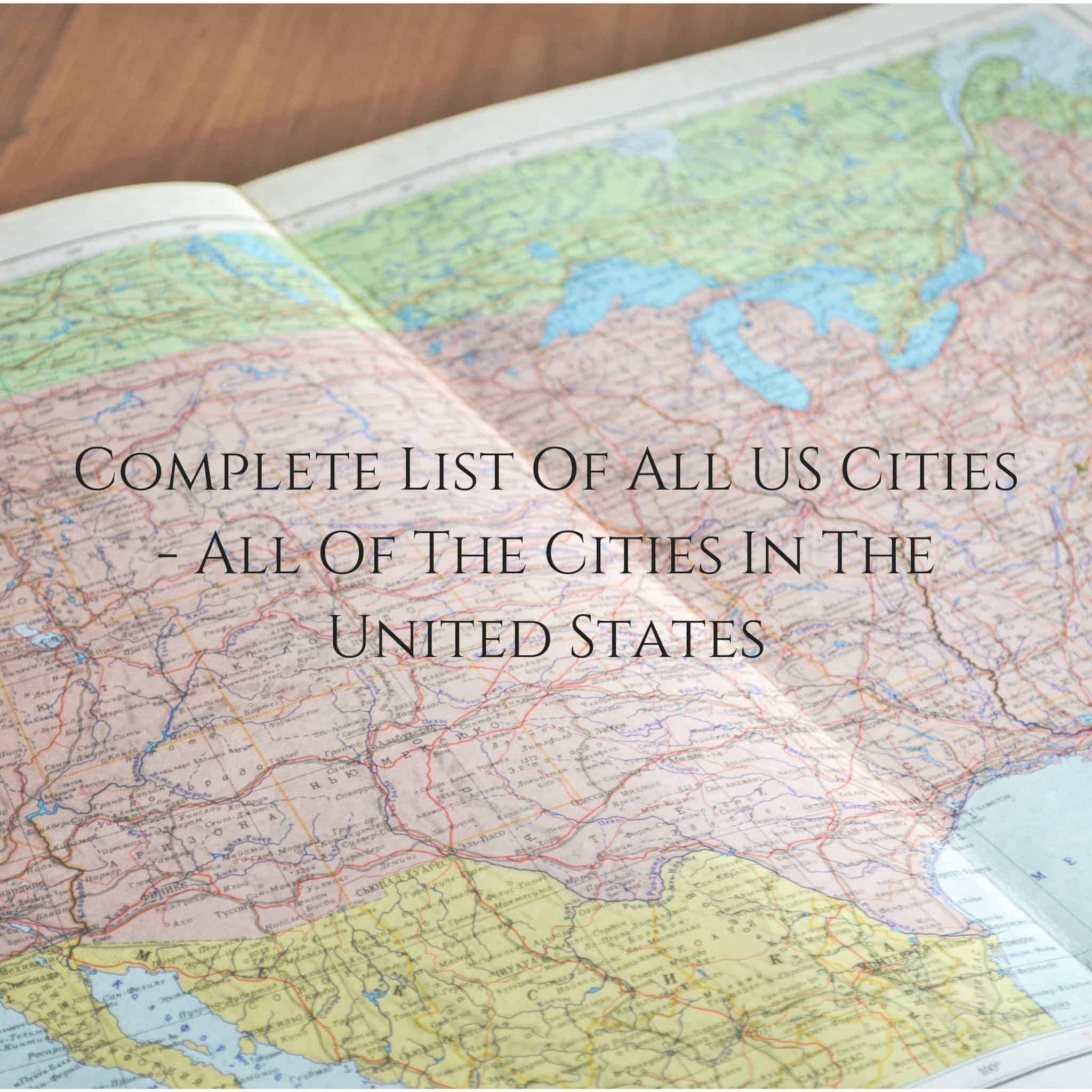Complete List Of All Us Cities All Of The Cities In The