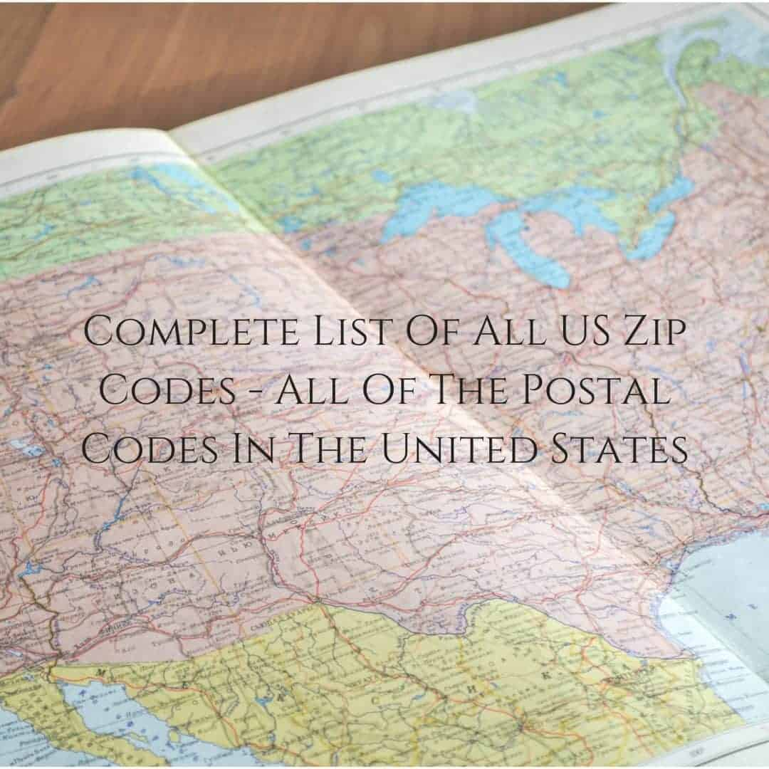 Complete List Of All US Zip Codes - All Of The Postal Codes In The United States