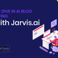 Deep Dive in AI Blog Writing with Jarvis.ai
