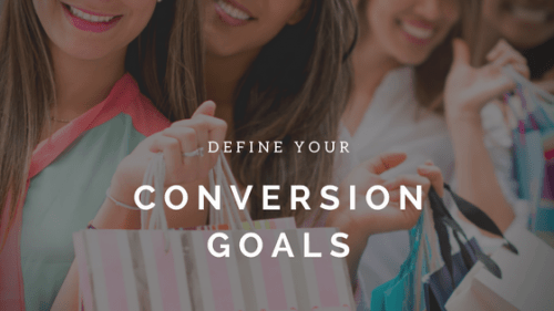 Define Your Conversion Goals