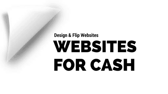 Design and Flip Websites for Cash