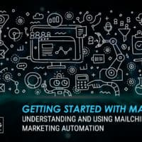 Getting Started With Mailchimp - Understanding and Using Mailchimp Email Marketing Automation