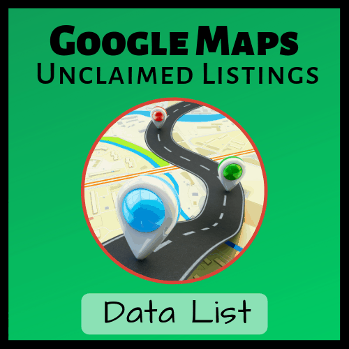 Google-Maps-Unclaimed-Listings-Data-List