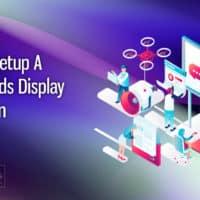 How To Setup A Google Ads Display Campaign