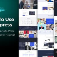How To Use WordPress - Create A Website With Our WordPress Tutorial