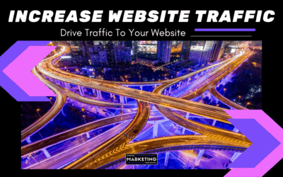 Increase Website Traffic – Drive Traffic To Your Website