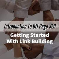 Introduction To Off Page SEO - Getting Started With Link Building