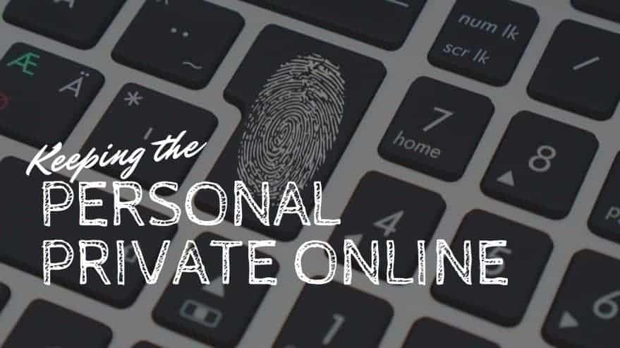 Keeping the Person Private Online