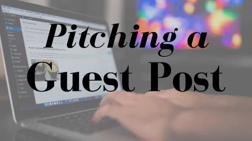 Pitching a Guest Post