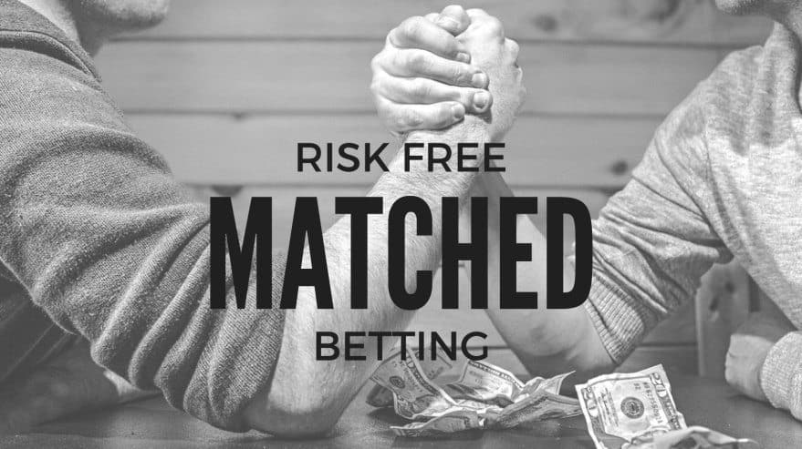 Risk Free Matched Betting