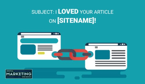 Subject: I LOVED your article on [SITENAME] - Outreach Link Building Opportunities
