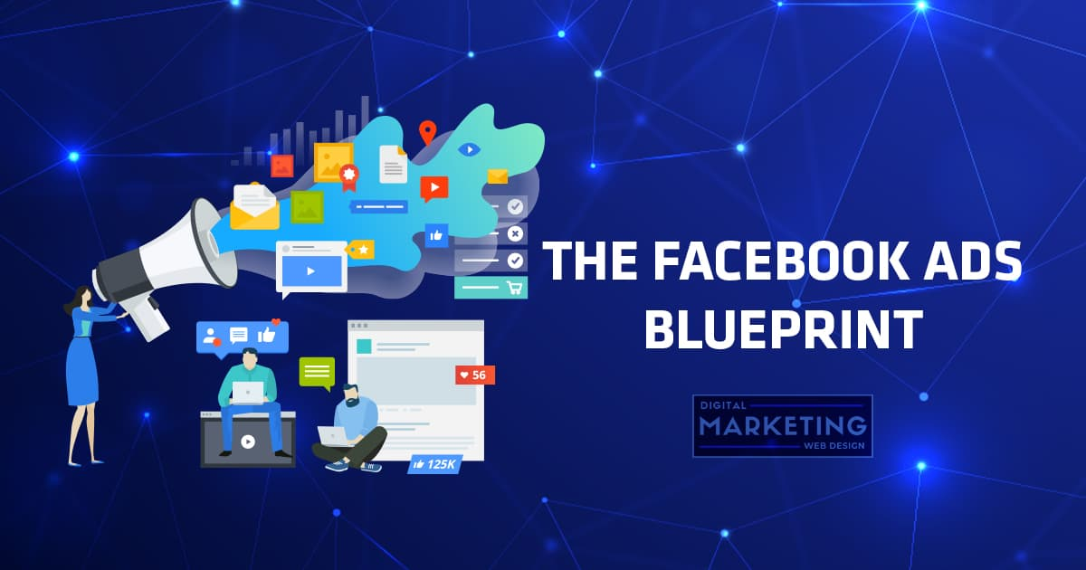 The Facebook Ads Blueprint