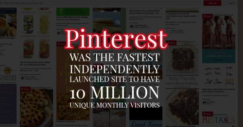 pinterest-was-the-fastest-independently-launched-site-to-have-10-million-unique-monthly-visitors